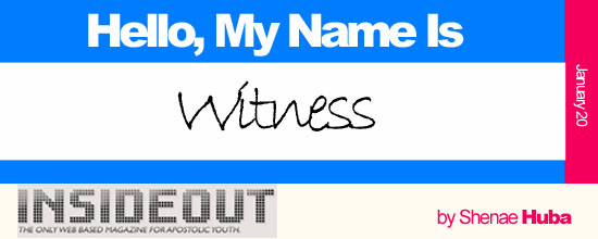Hello, My Name is Witness