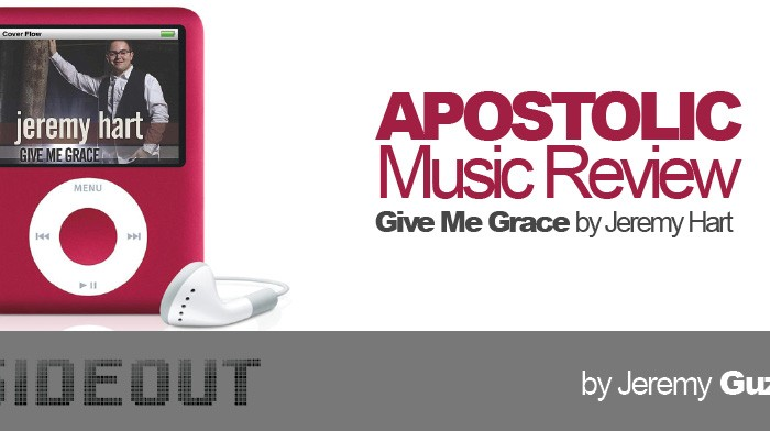 Apostolic Music Review: Give Me Grace
