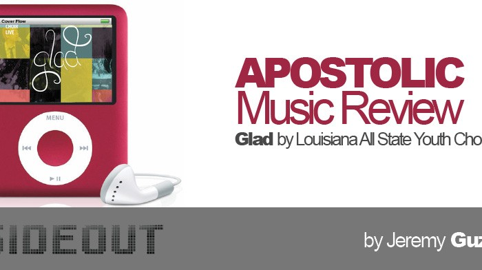 Apostolic Music Review: Glad