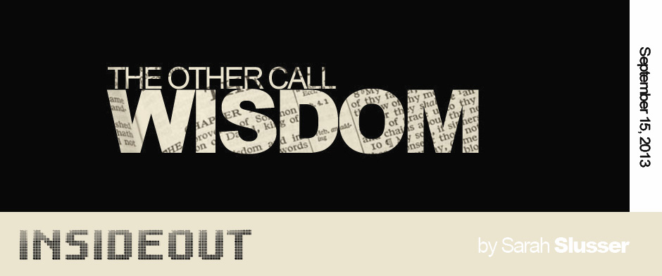 The Other Call: Wisdom