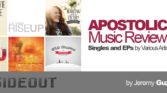 Apostolic Music Review: Singles and EPs
