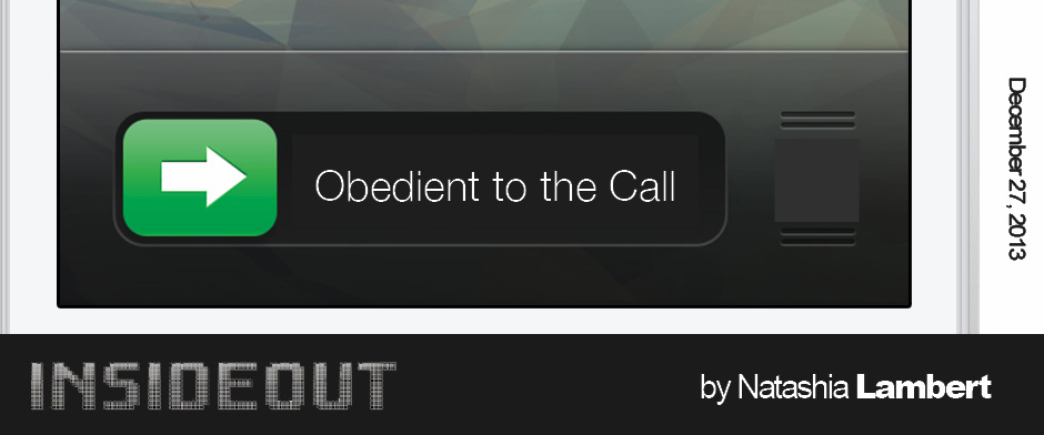 Obedient to the Call