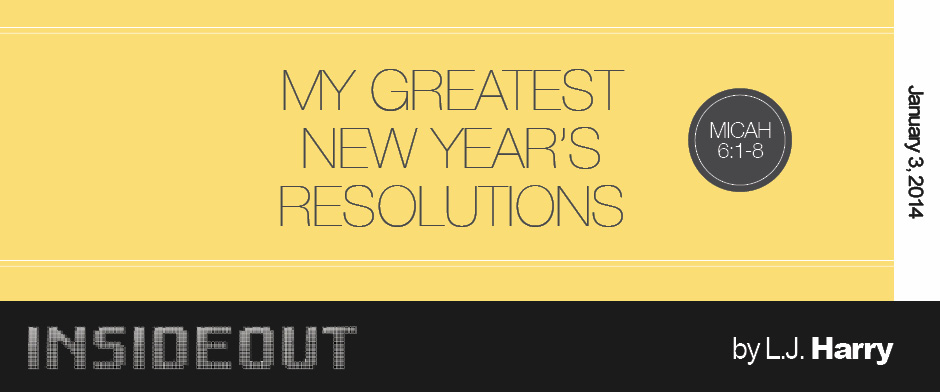 My Greatest New Years Resolutions