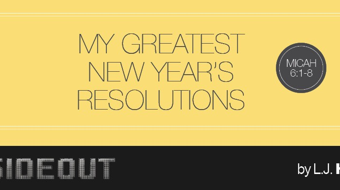 My Greatest New Year's Resolutions