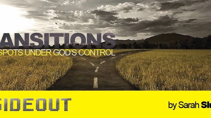 Transitions: Weird Spots Under God's Control