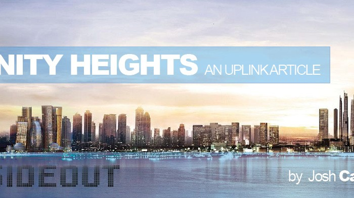 Vanity Heights: An Uplink Article