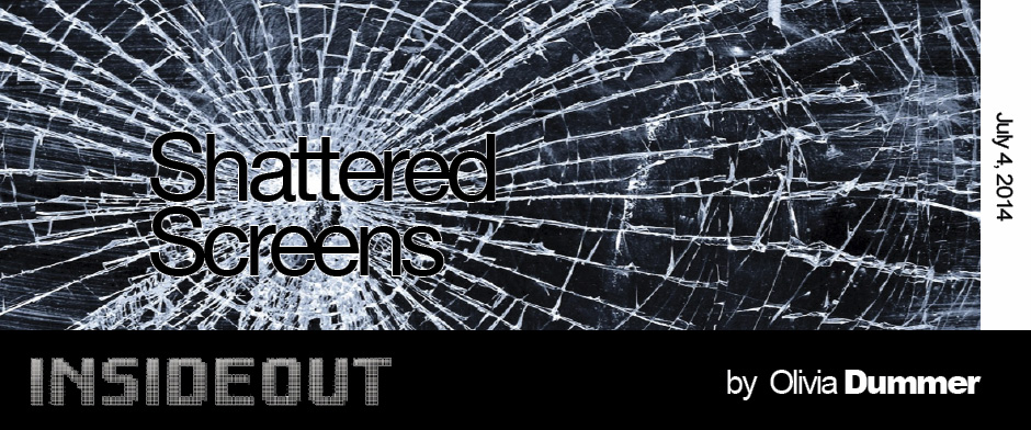 Shattered Screens