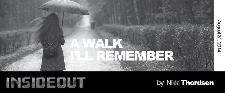 Walk I'll Remember, A
