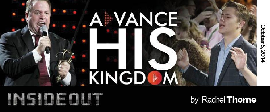 Advance His Kingdom