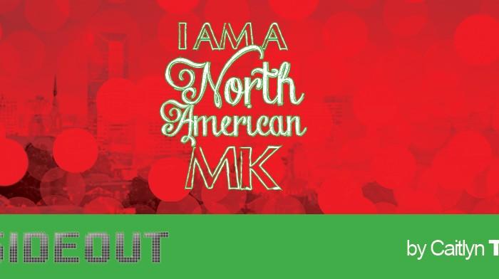 I Am a North American MK
