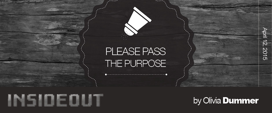 Please Pass the Purpose