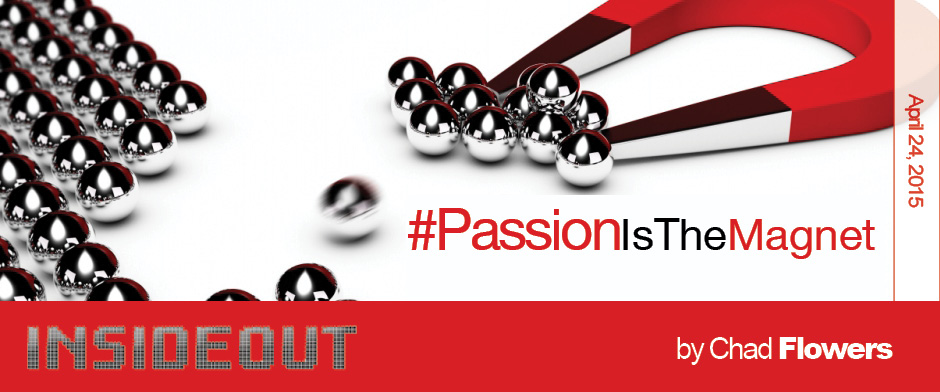 Passoin Is the Magnet
