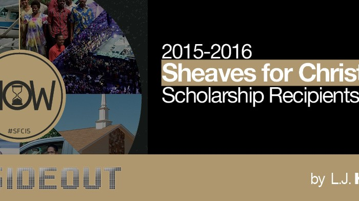 2015-2016 Sheaves for Christ Scholarship Recipients