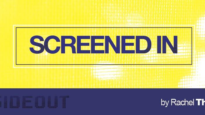 Screened In