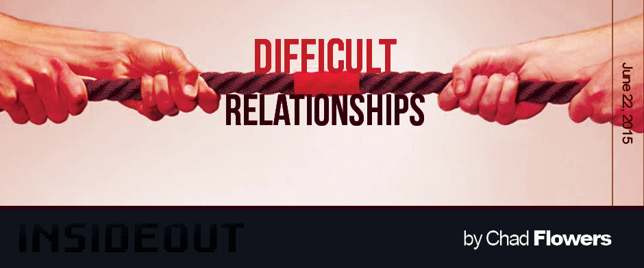 Difficult Relationships