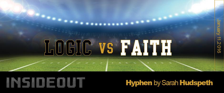 Logic vs Faith