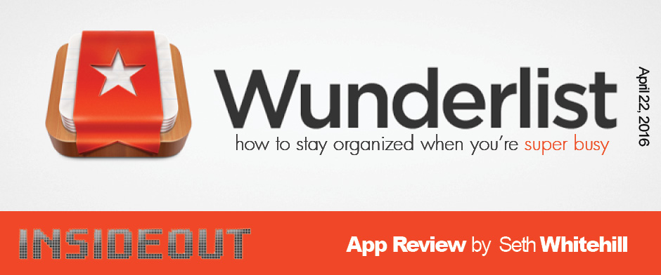 Wunderlist—How to Stay Organized When You're Super Busy