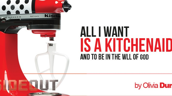 All I Want Is a KitchenAid