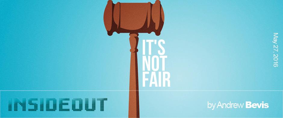 Its Not Fair