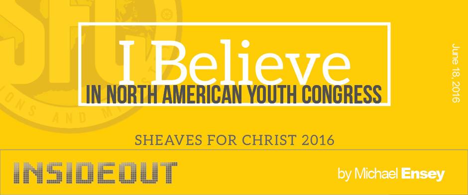 I Believe in North American Youth Congress | InsideOut