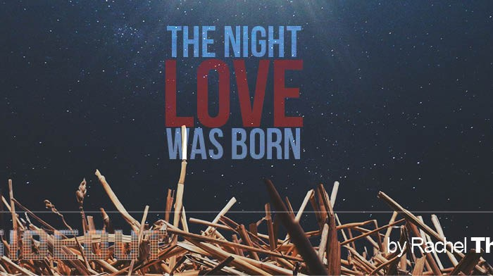 The Night Love Was Born
