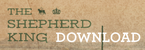 Shepherd King, The DOWNLOAD