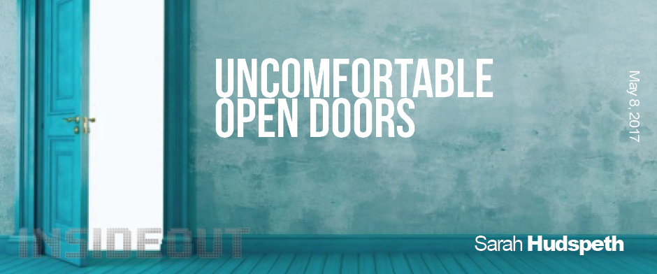 Uncomfortable Open Doors