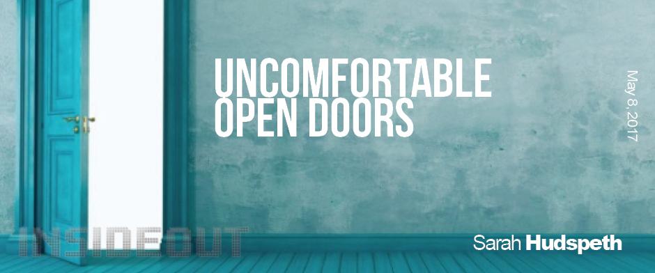 Uncomfortable Open Doors