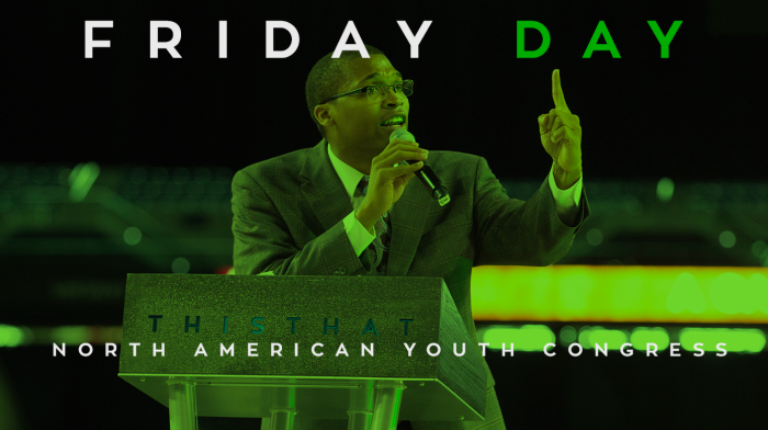 North American Youth Congress, Friday