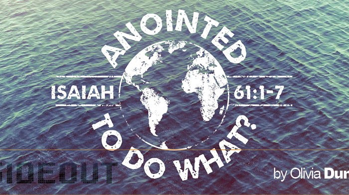 Anointed to Do What?