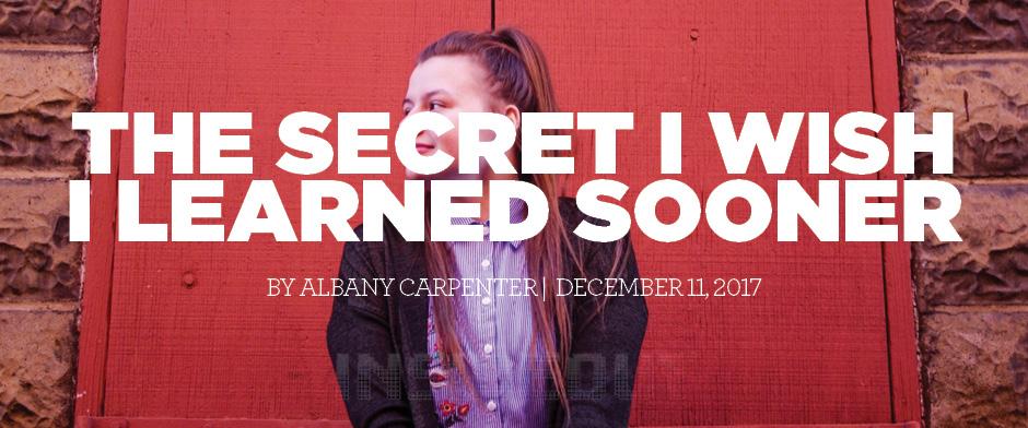 Secret I Wish I Learned Sooner