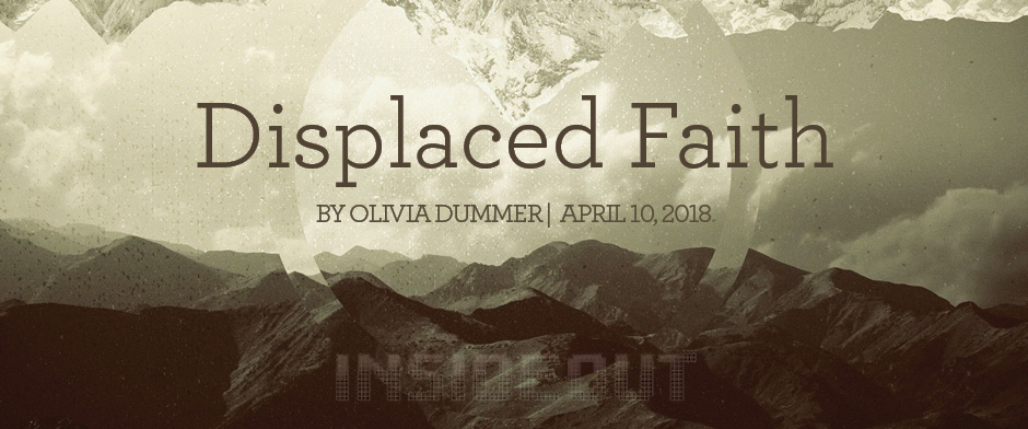 Displaced Faith