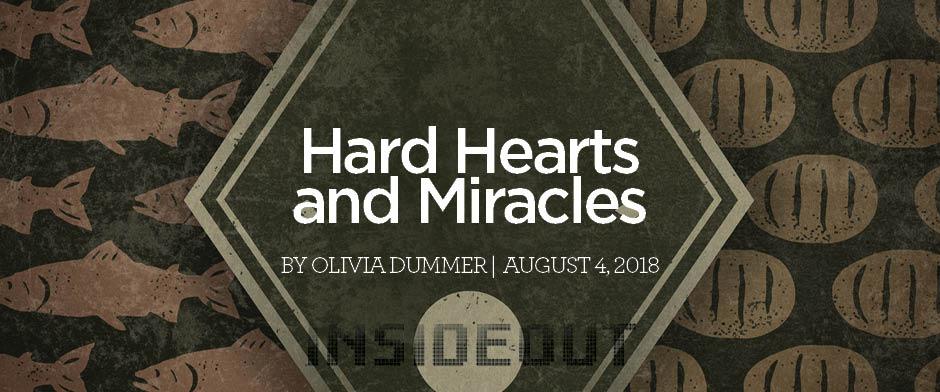 Hard Hearts and Miracles
