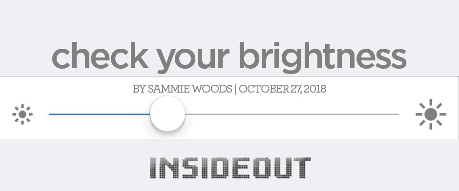 Check Your Brightness
